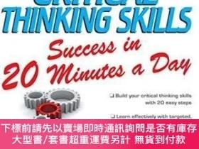 二手書博民逛書店Critical罕見Thinking Skills Success In 20 Minutes A DayY2