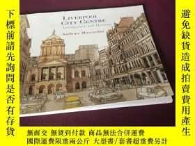二手書博民逛書店LIVERPOOL罕見CITY CENTRE Architecture and HeritageY310945