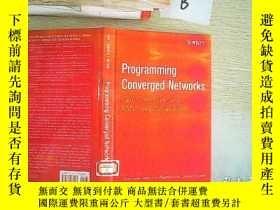 二手書博民逛書店programming罕見converged networksY