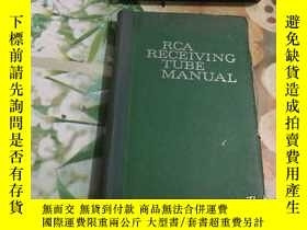 二手書博民逛書店RCA罕見RECEIVING TUBE MANUALY204356 RCA RECEIVING TUBE MA
