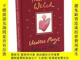 二手書博民逛書店Useless罕見Magic 無用的魔法 Florence+th
