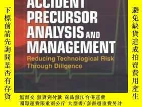 二手書博民逛書店Accident罕見Precursor Analysis And Management: Reducing Tec