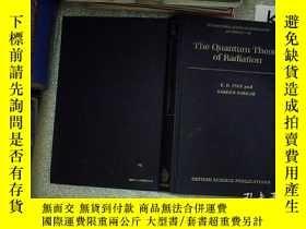 二手書博民逛書店THE罕見QUANTUM THEORY OF RADIATION 輻射的量子理論 (107)Y203004