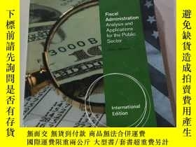 二手書博民逛書店Fiscal罕見Administration:財政管理Y212829