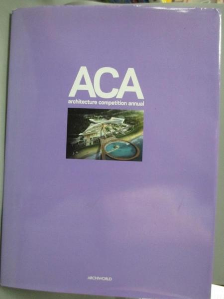 【書寶二手書T6/建築_YAV】ACA Vol.6 (Architecture Competition Annual 5