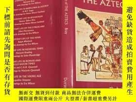 二手書博民逛書店Everyday罕見Life of the Aztecs 阿茲臺