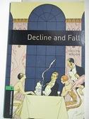 【書寶二手書T9/原文小說_IJ3】Decline and Fall: 2500 Headwords (Oxford Bookworms Library)_Evelyn Waugh, Clare West