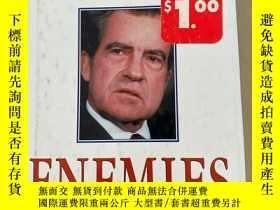 二手書博民逛書店NIXONS罕見ENEMIES尼克松的敵人Y237708 外文 外文 出版1998