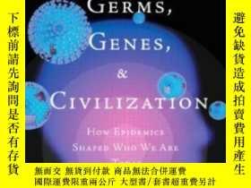 二手書博民逛書店Germs罕見Genes & Civilization: How Epidemics Shaped Who We