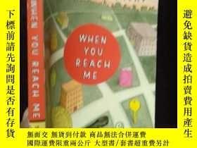 二手書博民逛書店WHEN罕見YOU REACH ME(英文原版)Y12498 出