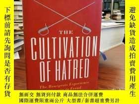 二手書博民逛書店The罕見Cultivation of Hatred (The