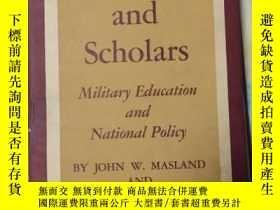 二手書博民逛書店Soldiers罕見and Scholars: Military