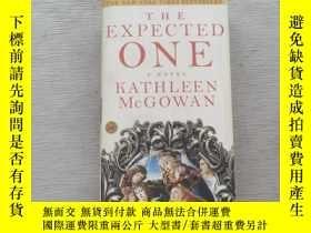 二手書博民逛書店The罕見Expected One[被期待的人]Y367471 Kathleen McGowan(凱思琳·麥高