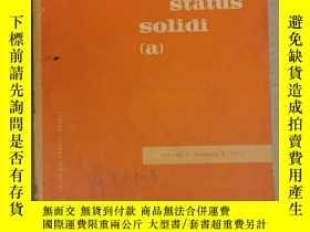 二手書博民逛書店physica罕見status solidi (a) volume 5 number 1 1971 (P2527)