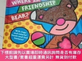 二手書博民逛書店Where罕見Is Friendship Bear?【有破損】Y12880 Photo courtesy of