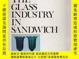 二手書博民逛書店The罕見Glass Industry in Sandwich