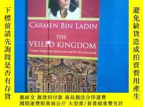 二手書博民逛書店英文原版罕見CARMEN BIN LADIN THE VEILED KINGDOMY369774 出版2