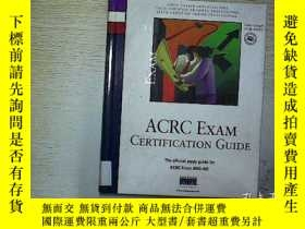 二手書博民逛書店ACRC罕見EXAM CERTIFICATION GUIDEY2