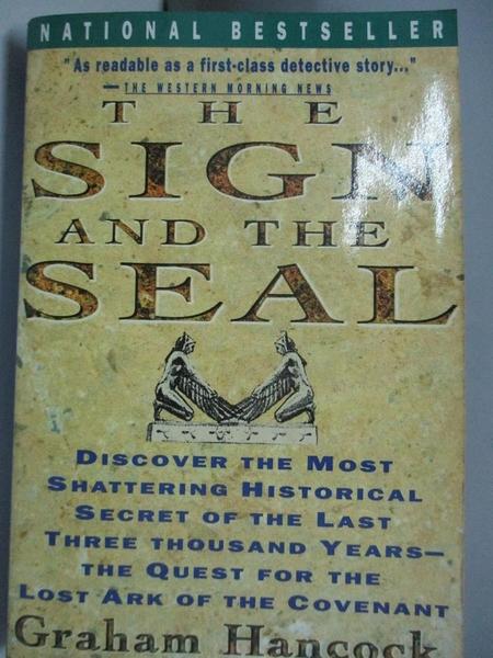 【書寶二手書T9/宗教_AAC】The Sign and the Seal: The Quest for the Lost Ark of the Covenant_Hancock, Graham