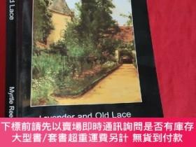二手書博民逛書店Lavender罕見and Old Lace (小16開) 【詳見圖】Y5460 Reed, Myrtle