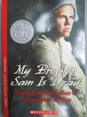 【書寶二手書T9/歷史_MEQ】My Brother Sam Is Dead_Collier, James Lincol