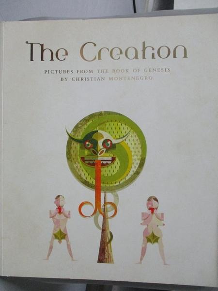 【書寶二手書T8/藝術_EAP】The Creation-Pictures from the Book of Genes