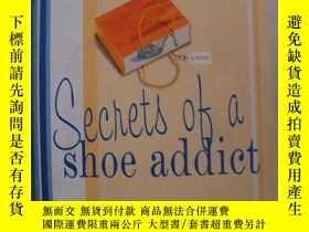 二手書博民逛書店英語原版小說罕見Secrets of a Shoe Addict