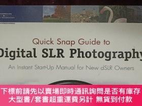 二手書博民逛書店Quick罕見Snap Guide to Digital SLR Photography; An Instant