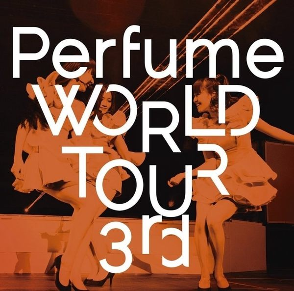 Perfume   Perfume WORLD TOUR 3rd DVD  (購潮8)