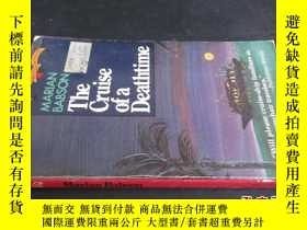 二手書博民逛書店the罕見cruise of a deathtime5919