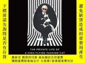 二手書博民逛書店Choupette:罕見The Private Life Of A High-flying Fashion Cat