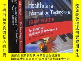 二手書博民逛書店Healthcare罕見Information Technology Exam Guide for CompTIA