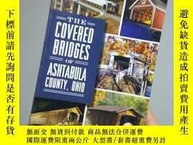 二手書博民逛書店The罕見Covered Bridges of Ashtabula County, OhioY267761 F