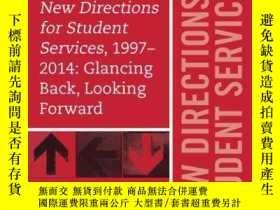 二手書博民逛書店New罕見Directions for Student Services, 1997-2014: Glancing