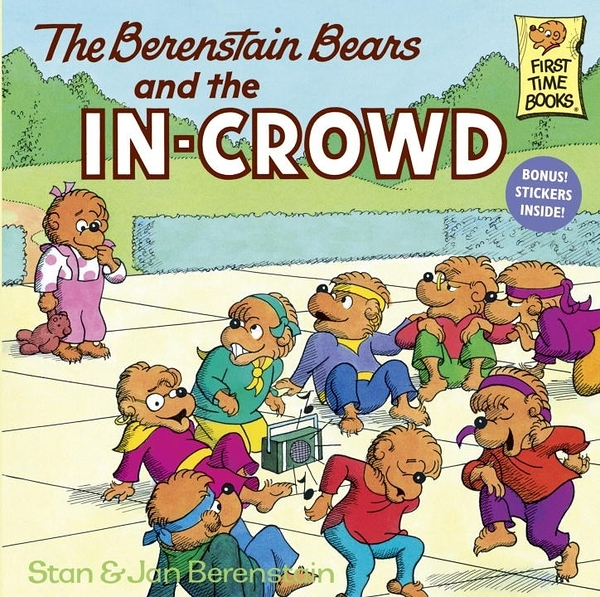 The Berenstain Bears and the In-Crowd (英文版)