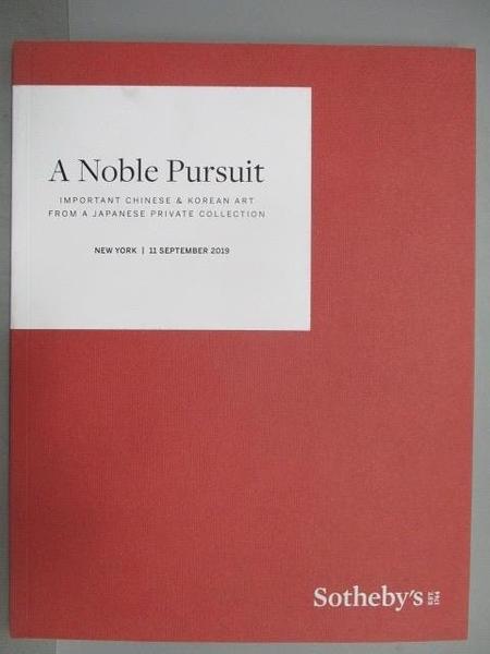 【書寶二手書T9/收藏_FMK】Sotheby s_A Noble Pursuit_2019/9/11