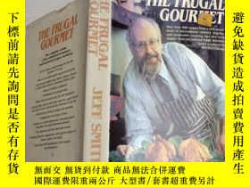 二手書博民逛書店THE罕見FRUGAL GOURMETY9532 Jeff Sm