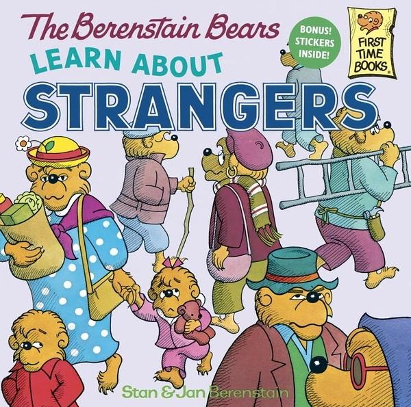 The Berenstain Bears - Learn about Strangers (英文版)
