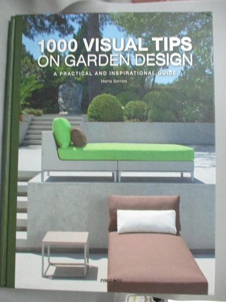 【書寶二手書T6/建築_ZGQ】1000 VISUAL TIPS ON GARDEN DESIGN_本社