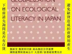 二手書博民逛書店The罕見Influence Of Globalization On Ecological Literacy In