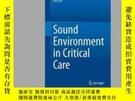 二手書博民逛書店Sound罕見Environment in Critical CareY405706 Hui Xie ISB