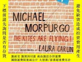 二手書博民逛書店The罕見Kites Are Flying!Y256260 Michael Morpurgo Walker