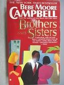 【書寶二手書T2/原文小說_C6O】Brothers and Sisters_Bebe Moore Campbll