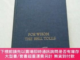 二手書博民逛書店《ERNEST罕見HEMINGWAY FOR WHOM THE BELL TOLLS 》翻譯:海明威的鐘聲為誰而鳴