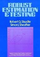 二手書博民逛書店 《Robust Estimation and Testing》 R2Y ISBN:0471855472│Wiley-Interscience