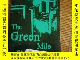 二手書博民逛書店the罕見green mile 綠裏奇蹟Y115089 Step