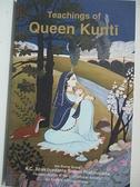 【書寶二手書T2/原文小說_D2W】Teachings of Queen Kunti_A. C. Bhaktivedanta Swami Prabhupada