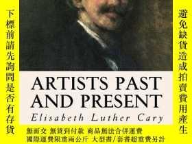 二手書博民逛書店Artists罕見Past and PresentY360448 Elisabeth Luther Cary