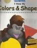 二手書R2YBb《I Know My Colors&Shapes!》2012-9