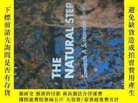 二手書博民逛書店THE罕見NATURAL STEP:TOWARDS A SUST